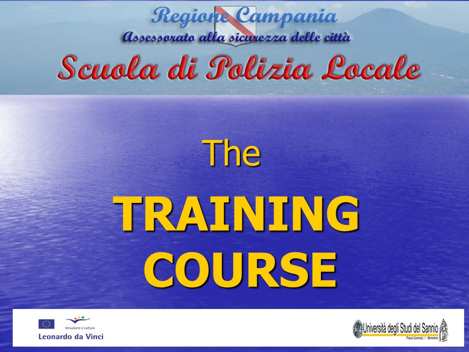 The TRAINING COURSE TRAINING COURSE