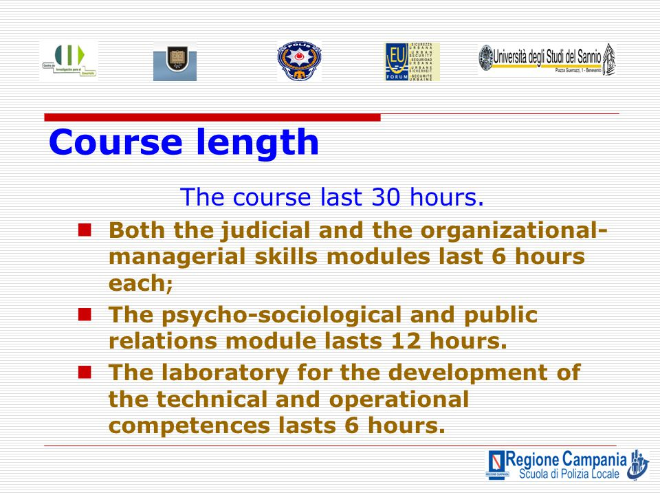 Course length The course last 30 hours.