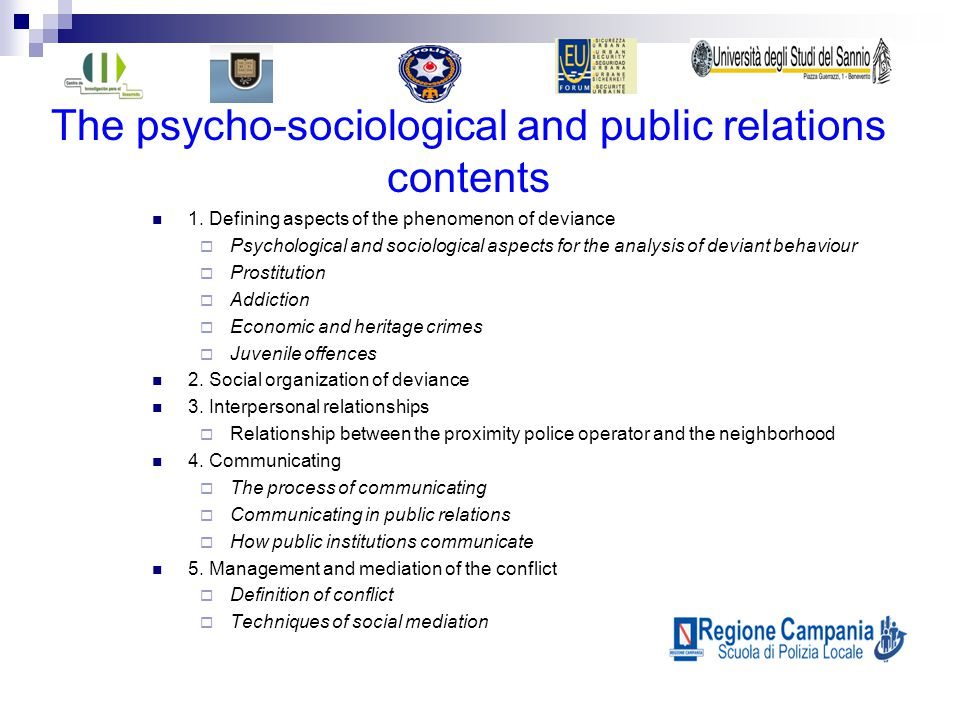 The psycho-sociological and public relations contents 1.