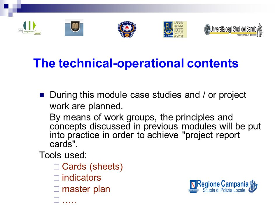 The technical-operational contents During this module case studies and / or project work are planned.