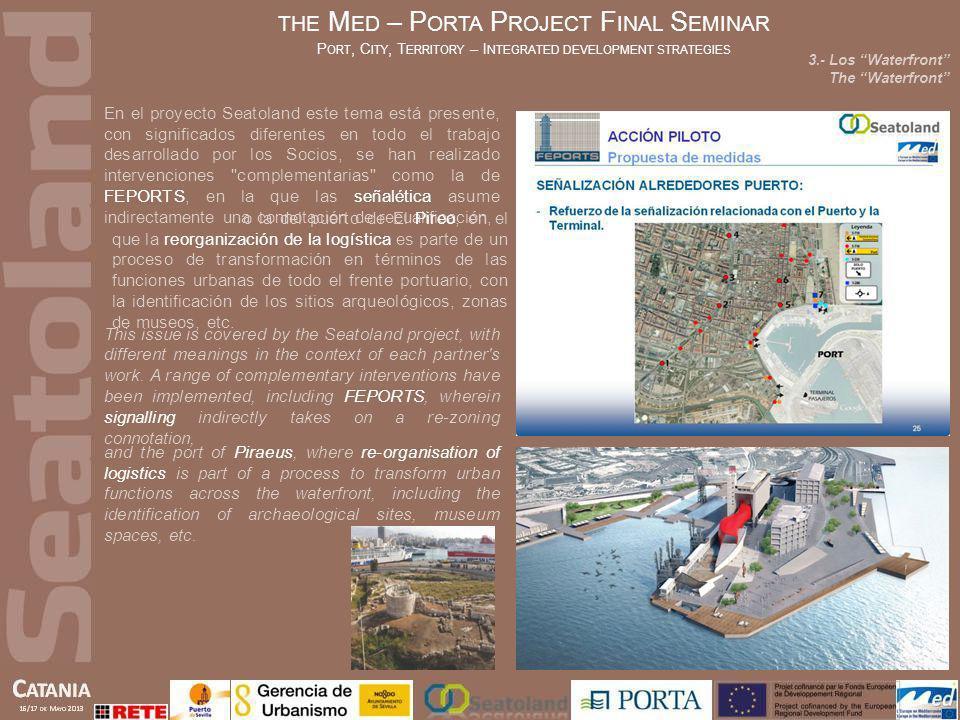 En el proyecto Seatoland este tema está presente, con significados diferentes en todo el trabajo desarrollado por los Socios, se han realizado interve