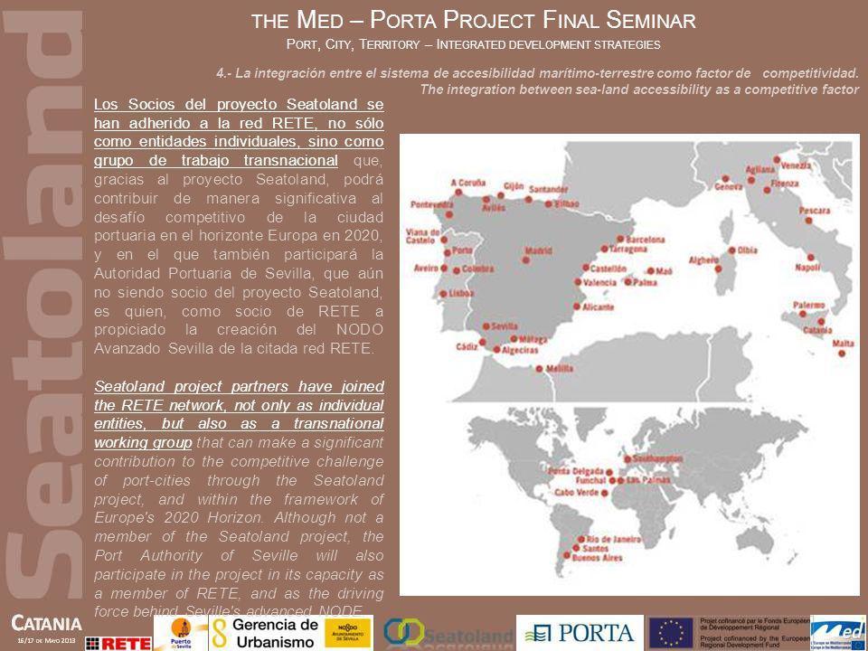 Los Socios del proyecto Seatoland se han adherido a la red RETE, no sólo como entidades individuales, sino como grupo de trabajo transnacional que, gr