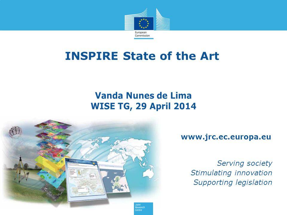 www.jrc.ec.europa.eu Serving society Stimulating innovation Supporting legislation INSPIRE State of the Art