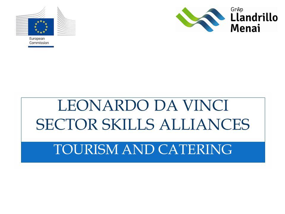 LEONARDO DA VINCI SECTOR SKILLS ALLIANCES TOURISM AND CATERING