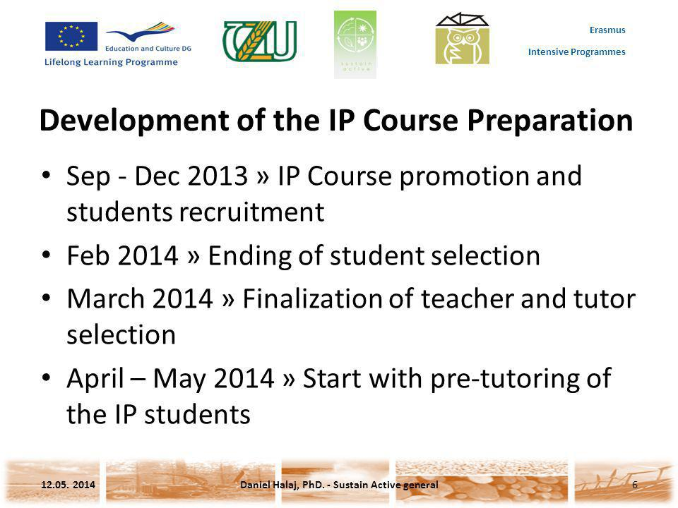 Erasmus Intensive Programmes Development of the IP Course Preparation 12.05.