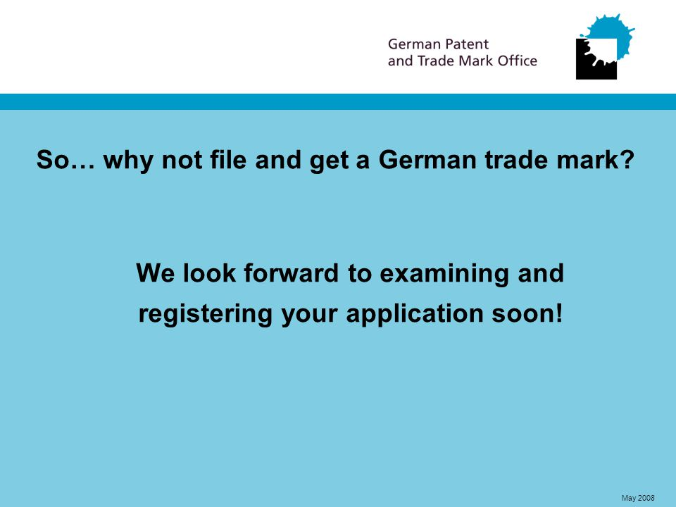 So… why not file and get a German trade mark.