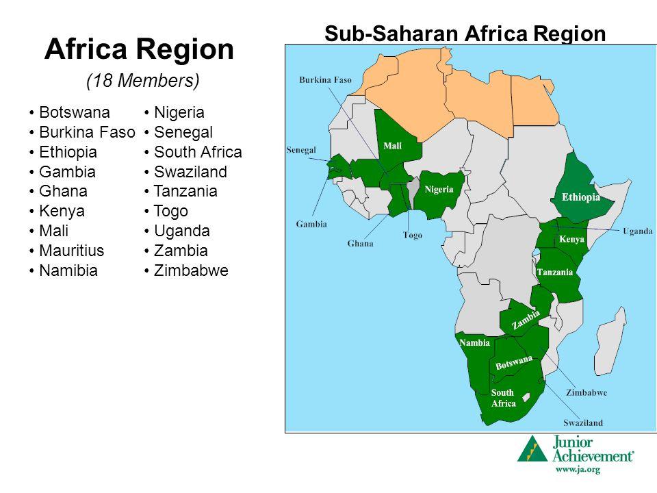 Africa Region (18 Members) Botswana Burkina Faso Ethiopia Gambia Ghana Kenya Mali Mauritius Namibia Nigeria Senegal South Africa Swaziland Tanzania To