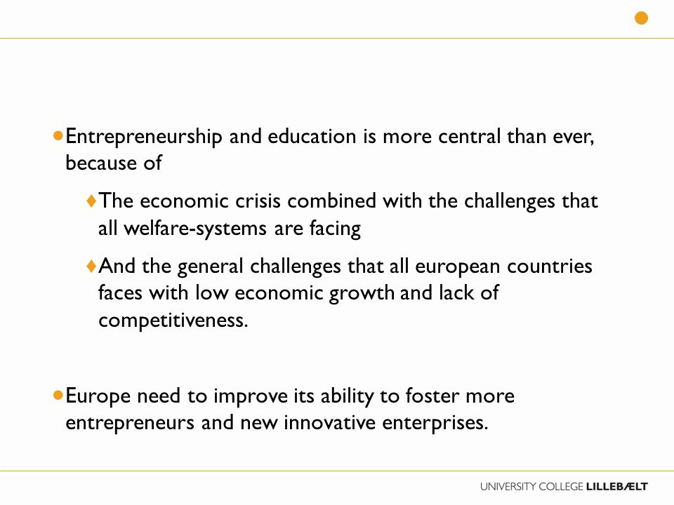  And on the same time Europe is also facing challenges in the school systems ♦ The 21 st century knowledge society is asking for new competences ♦ Digital learning tools and the internet have made knowledge availed 24 hours and creates new roles for teachers and pupils and challenges our educational system and the way we are organizing it