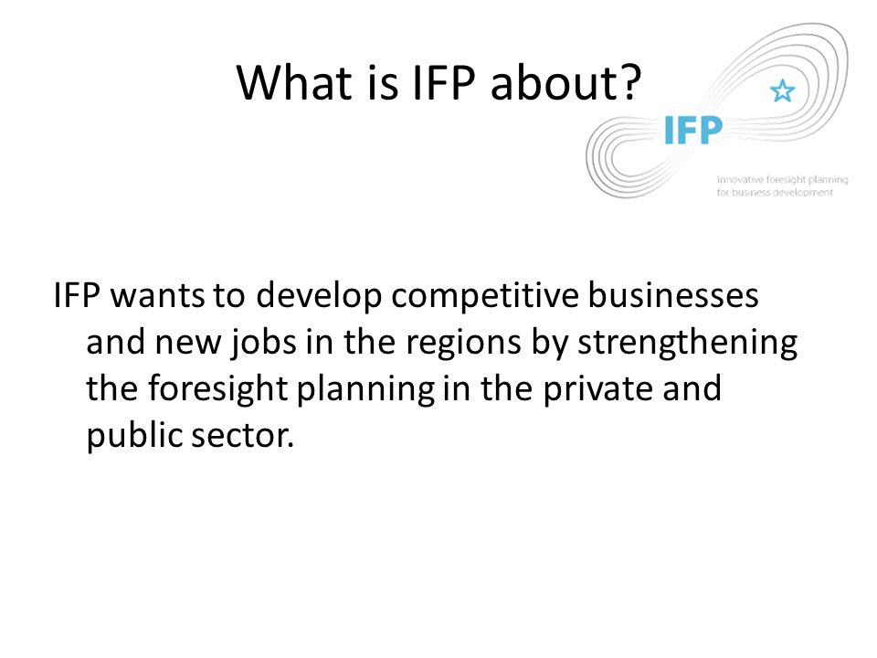 What is IFP about.