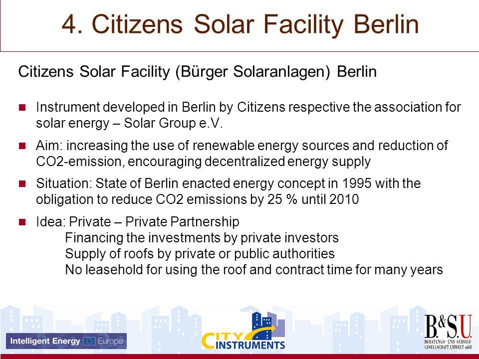 Citizens Solar Facility (Bürger Solaranlagen) Berlin Instrument developed in Berlin by Citizens respective the association for solar energy – Solar Group e.V.