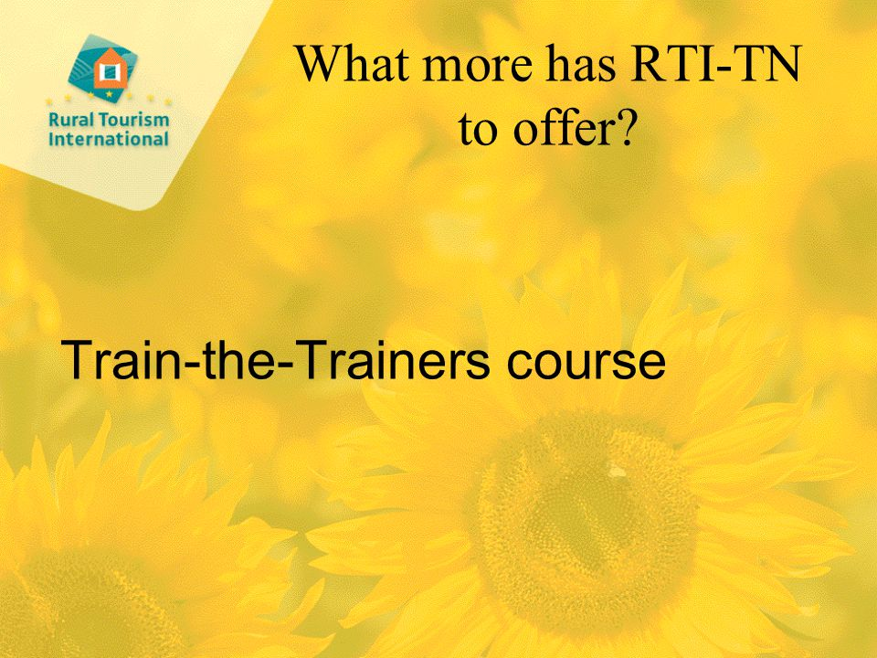 What more has RTI-TN to offer Train-the-Trainers course