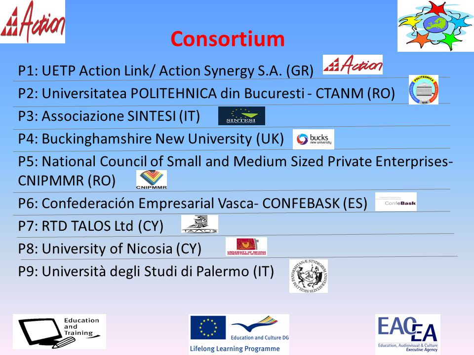 Consortium P1: UETP Action Link/ Action Synergy S.A.