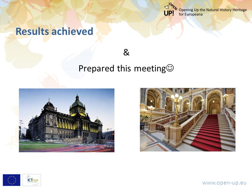 www.open-up.eu Results achieved & Prepared this meeting
