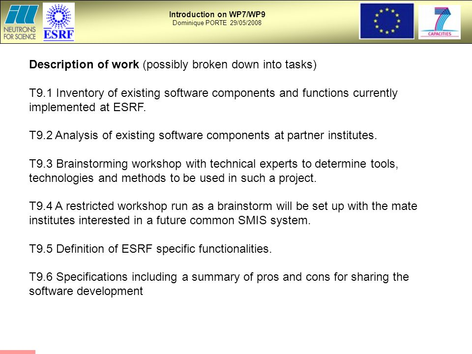 Description of work (possibly broken down into tasks) T9.1 Inventory of existing software components and functions currently implemented at ESRF.