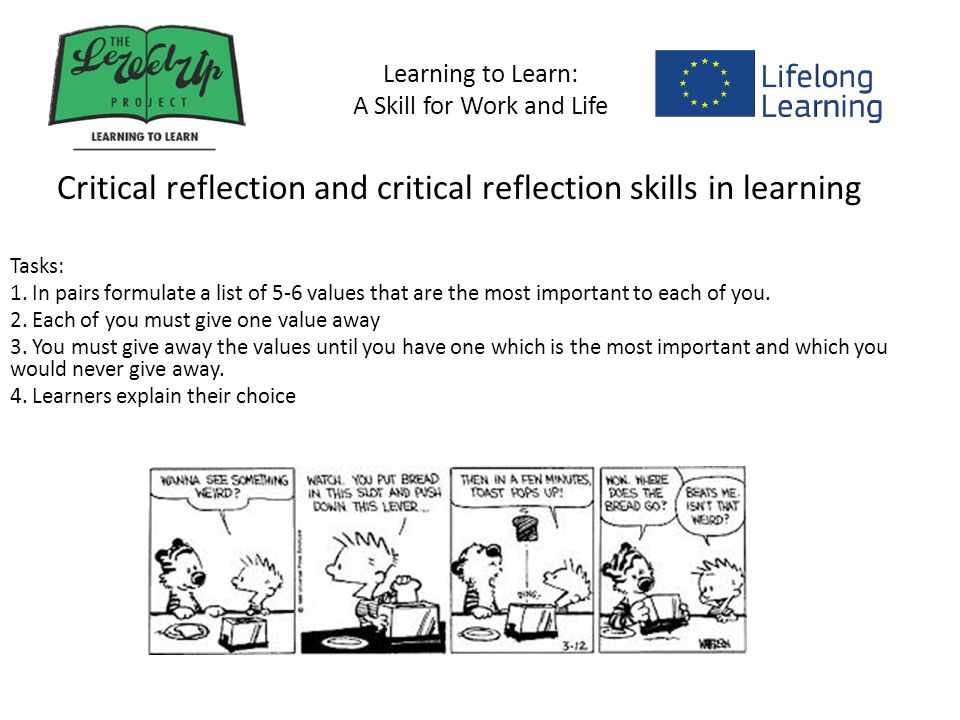 Learning to Learn: A Skill for Work and Life Learner Motivation and Confidence Building One of the major difficulties for adult learners whose previous experience of learning has been negative is to commit to their learning.