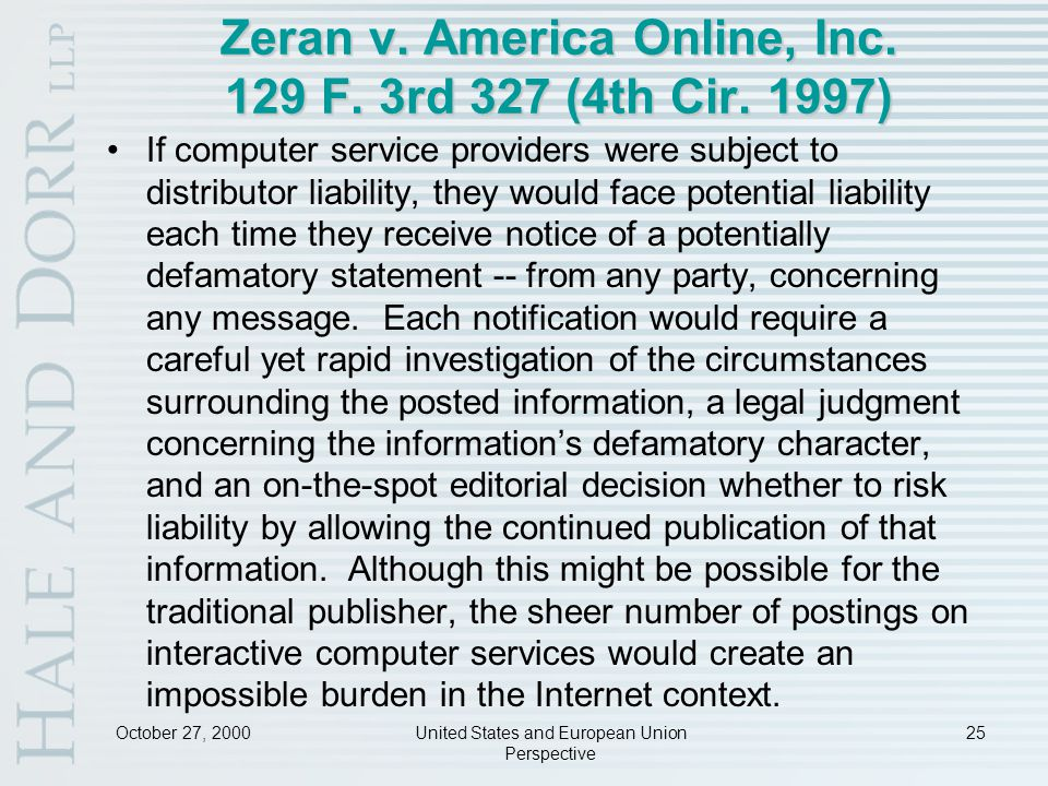 October 27, 2000United States and European Union Perspective 25 Zeran v.