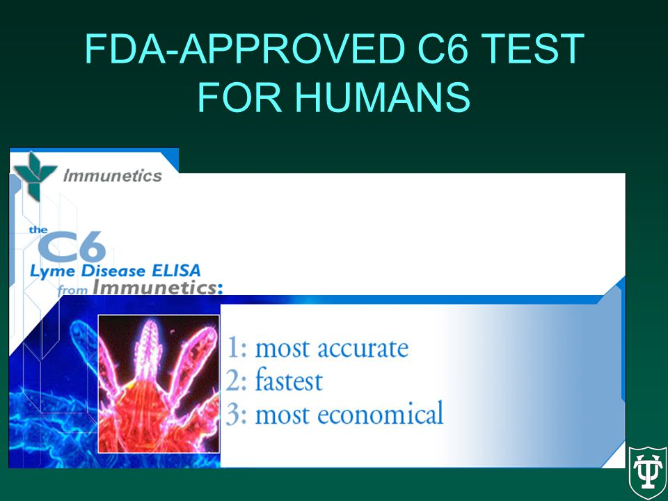 FDA-APPROVED C6 TEST FOR HUMANS