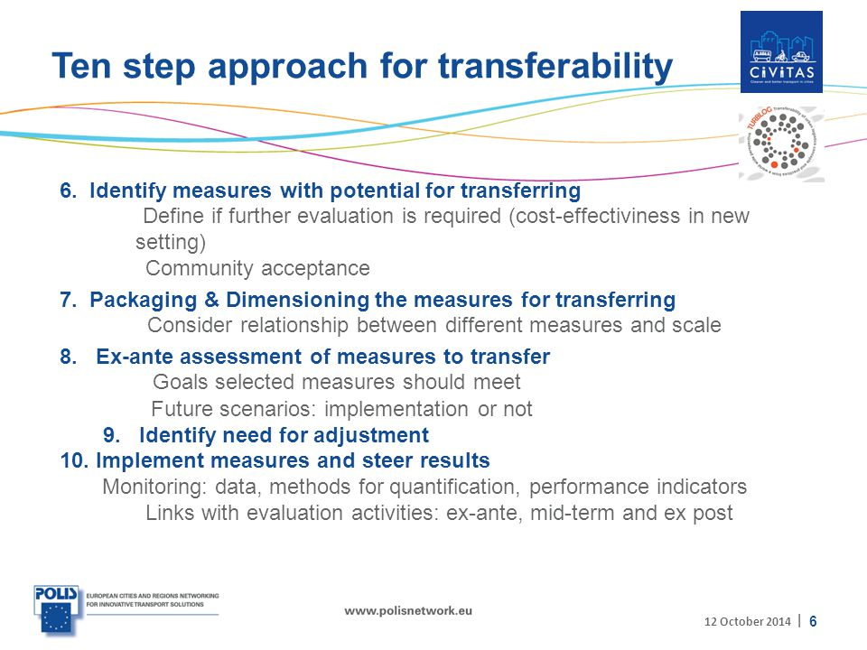 | Ten step approach for transferability 6 12 October 2014 6.
