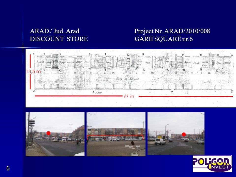 ARAD / Jud. Arad Project Nr. ARAD/2010/008 DISCOUNT STORE GARII SQUARE nr.6 6