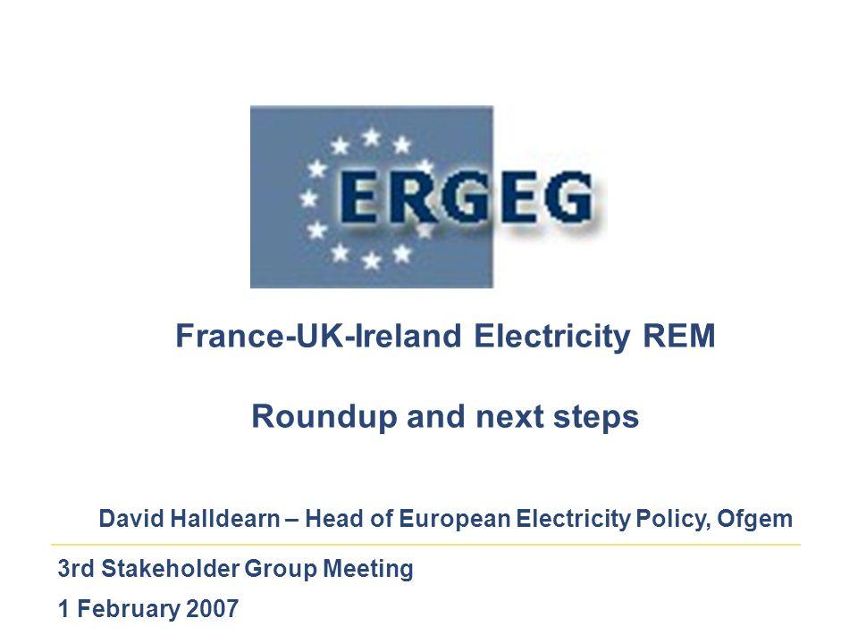 2 France-UK-Ireland REM – TOPIC Roundup Consultation responses encouraging Congestion Management Balancing Transparency Tariffs – work being progressed Workstreams established and progressing