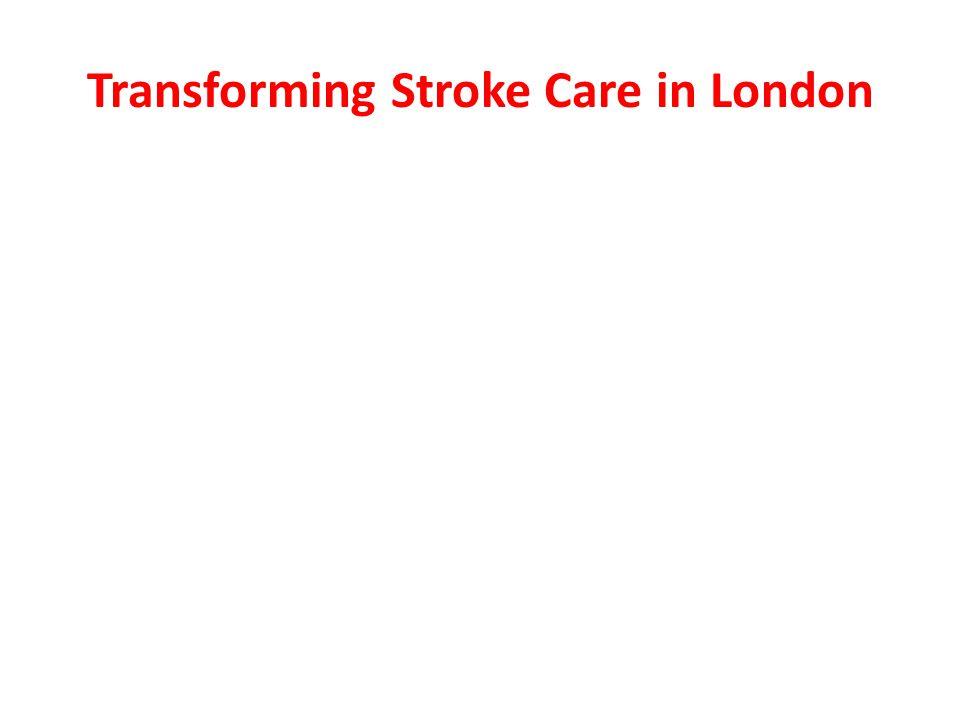Transforming Stroke Care in London