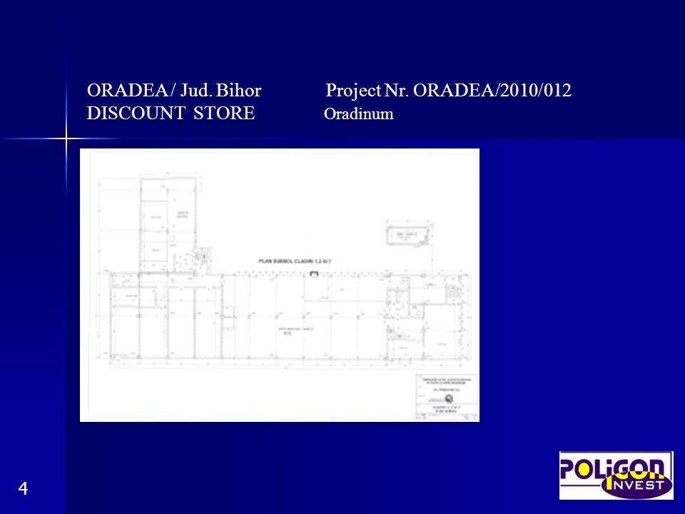 ORADEA / Jud.Bihor Project Nr.