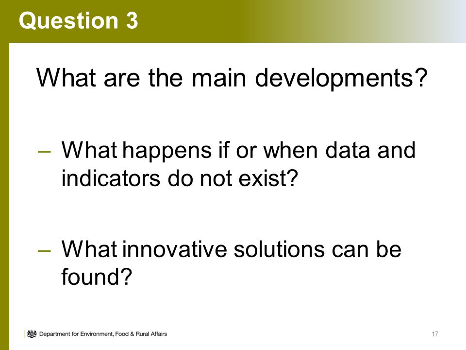 Question 3 What are the main developments.