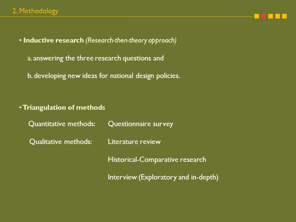 Inductive research (Research-then-theory approach) a.