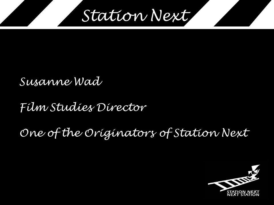 Susanne Wad Film Studies Director One of the Originators of Station Next