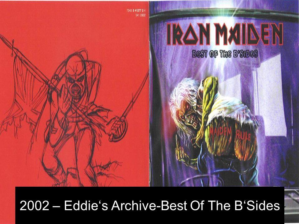2002 – Eddie's Archive-Beast Over Hammersmith