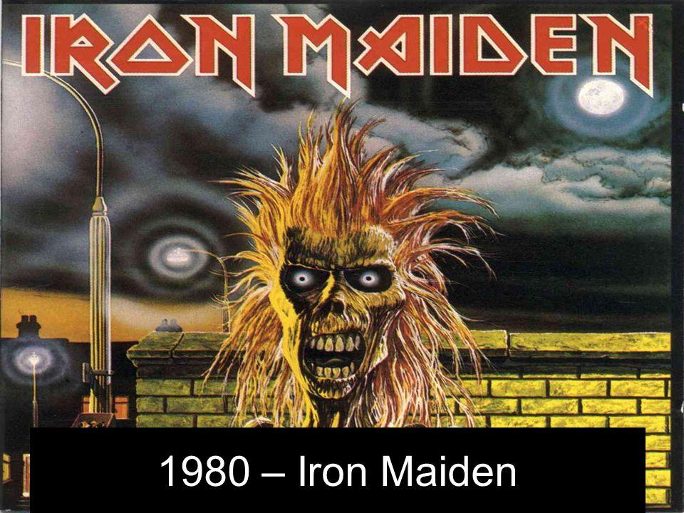 1980 – Iron Maiden