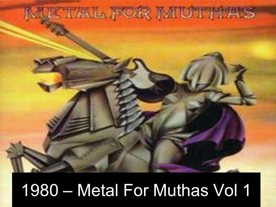 1980 – Metal For Muthas Vol 1