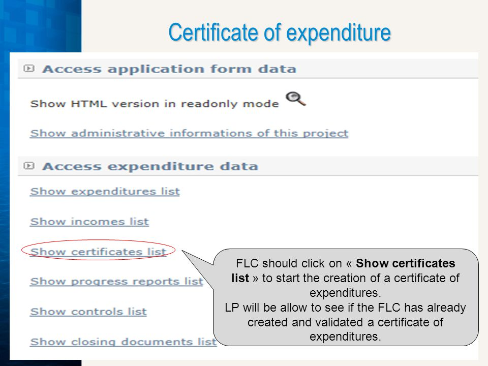Certificate of expenditure FLC should click on « Show certificates list » to start the creation of a certificate of expenditures.