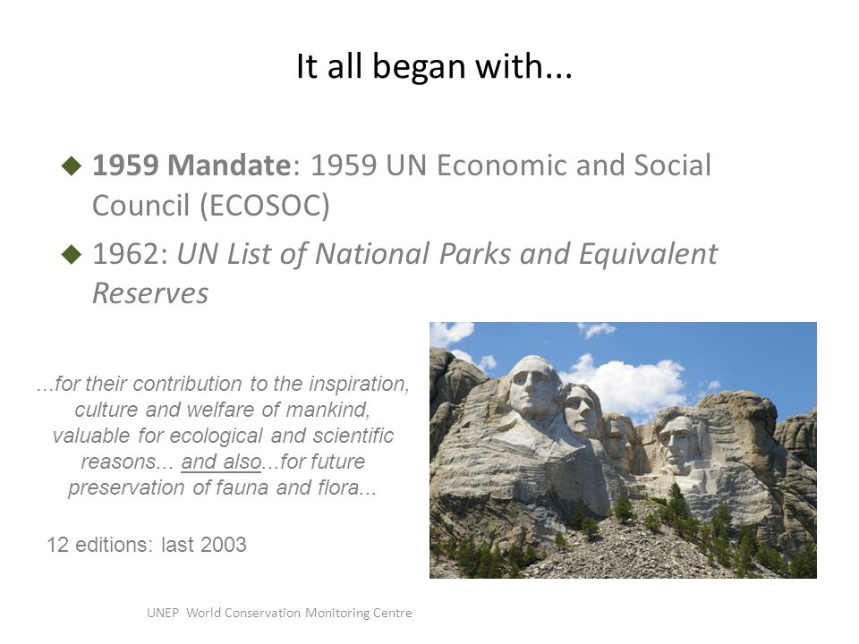 UNEP World Conservation Monitoring Centre It all began with...