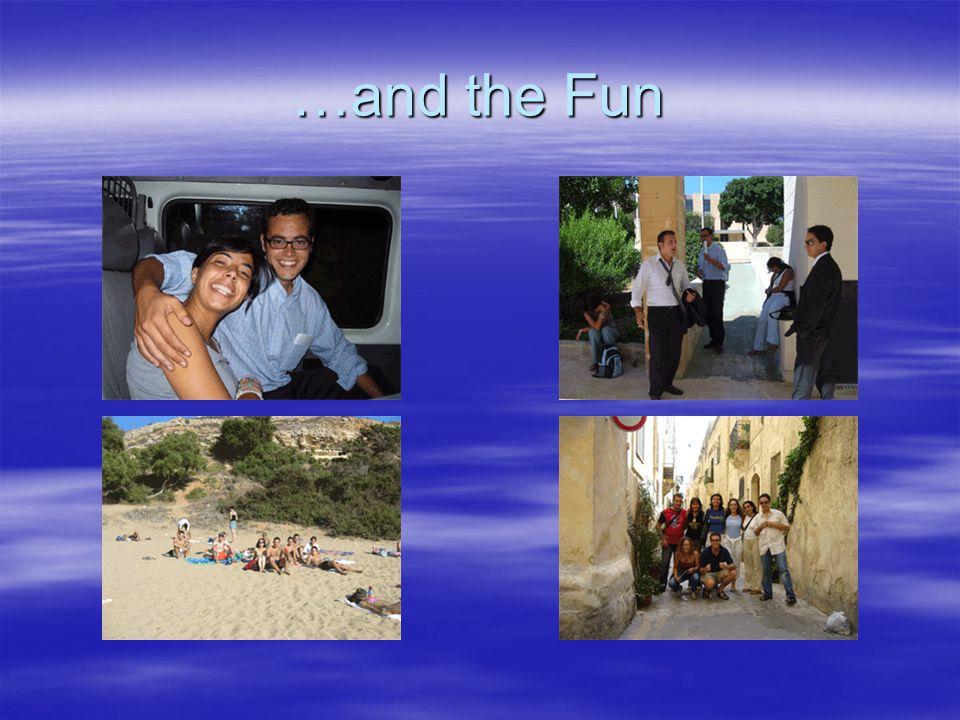 …and the Fun
