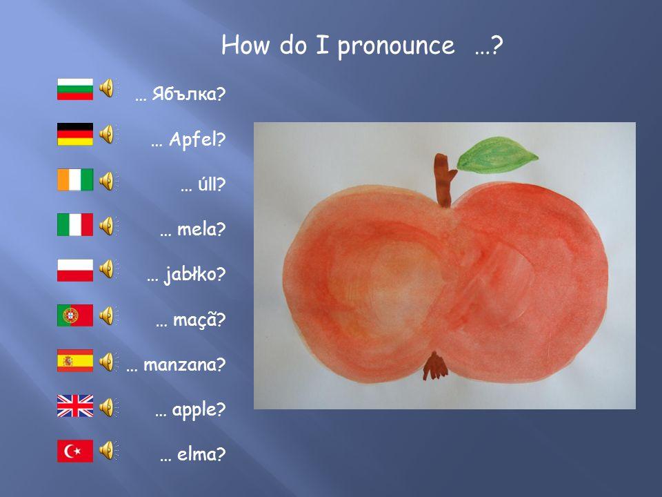 How do I pronounce …. … Blatt. … folha. … liść.