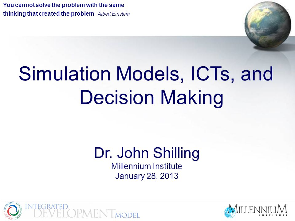 Introduction Millennium Institute is devoted to helping decision makers achieve sustainable development Its Threshold 21 is an innovative system dynamics simulation model to help strategic decision making I worked at the World Bank and have been involved with MI since I retired.