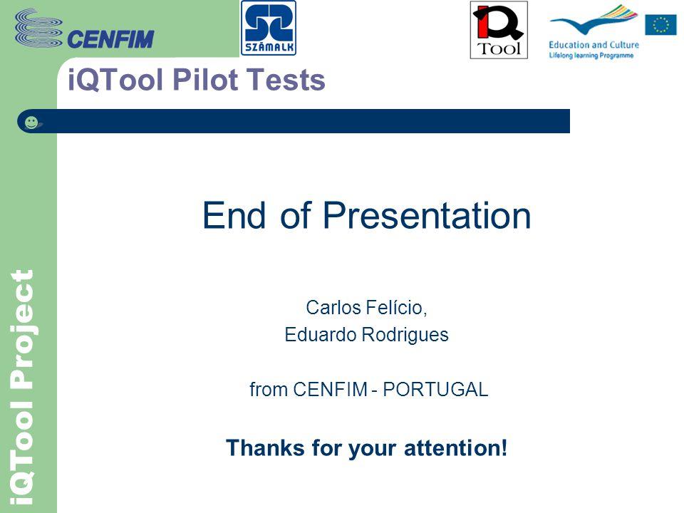 iQTool Project iQTool Pilot Tests Portuguese Tests Case Portuguese pilot tests