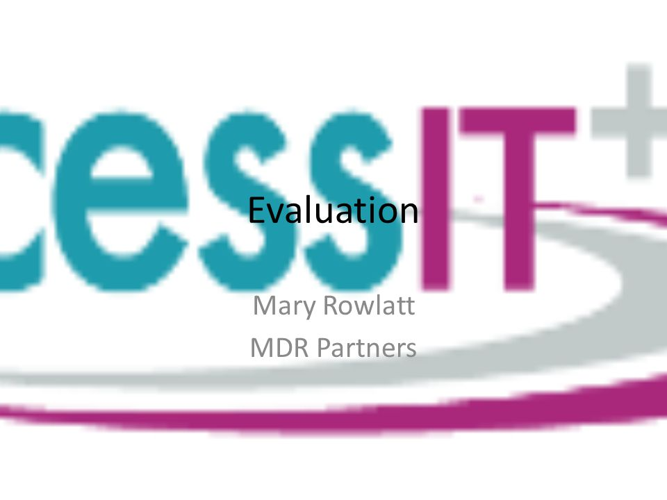 Evaluation Mary Rowlatt MDR Partners