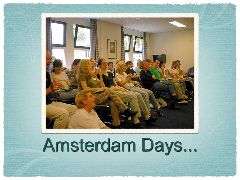 Amsterdam Days...