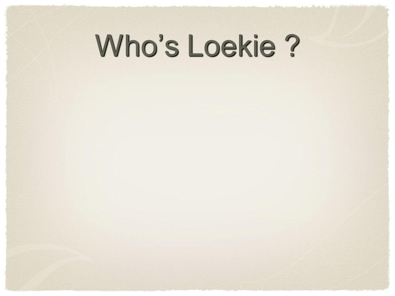Who's Loekie ?