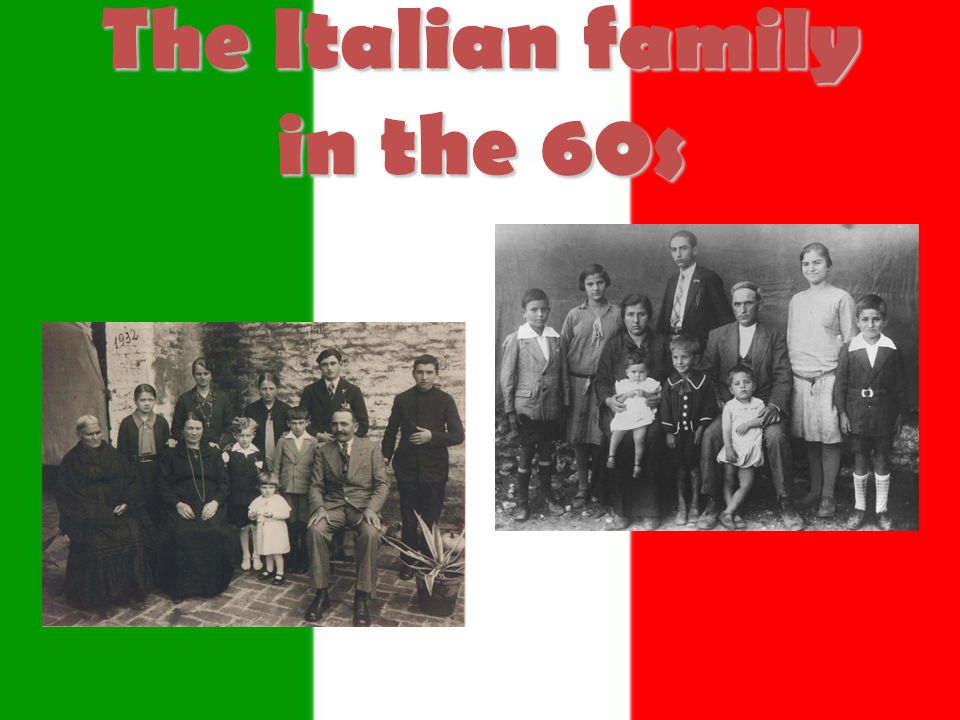 The Italian family in the 60s