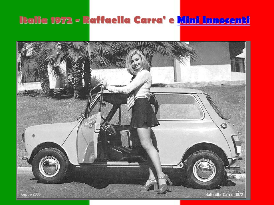 Italia 1972 - Raffaella Carra e Mini Innocenti Mini InnocentiMini Innocenti
