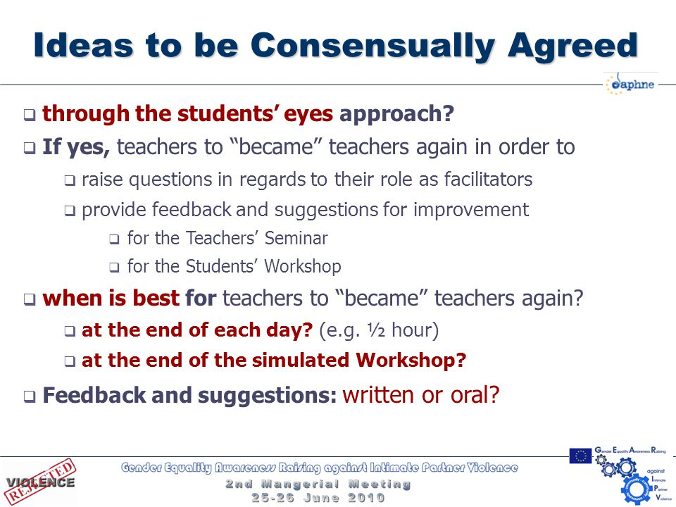 Ideas to be Consensually Agreed  through the students' eyes approach.