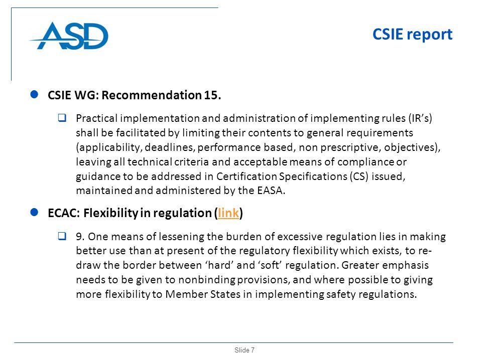 Slide 7 CSIE report CSIE WG: Recommendation 15.