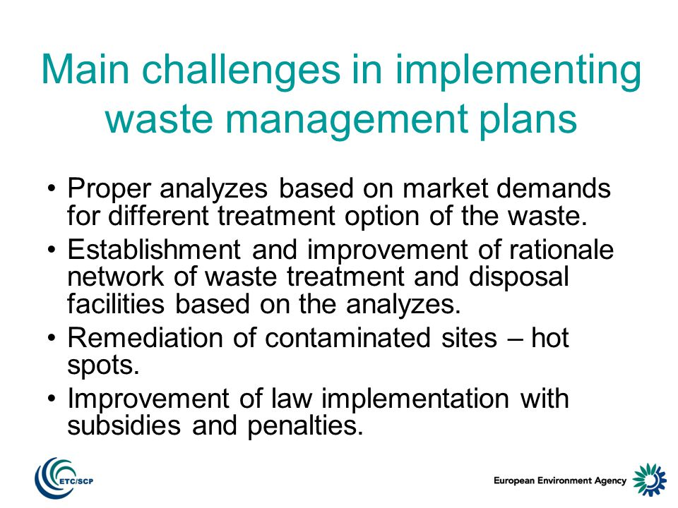 Main challenges in implementing waste management plans Reduce generation and amount of packaging waste.
