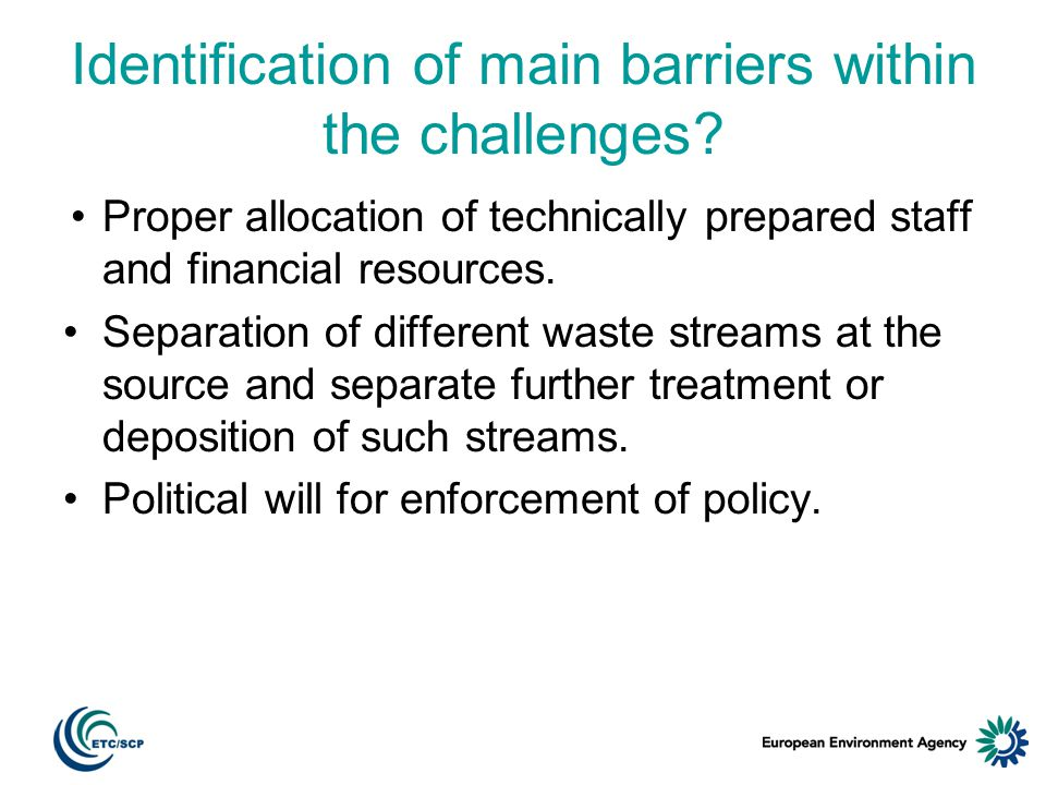 Identification of main barriers within the challenges.