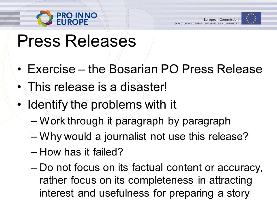Press Releases Exercise – the Bosarian PO Press Release This release is a disaster.