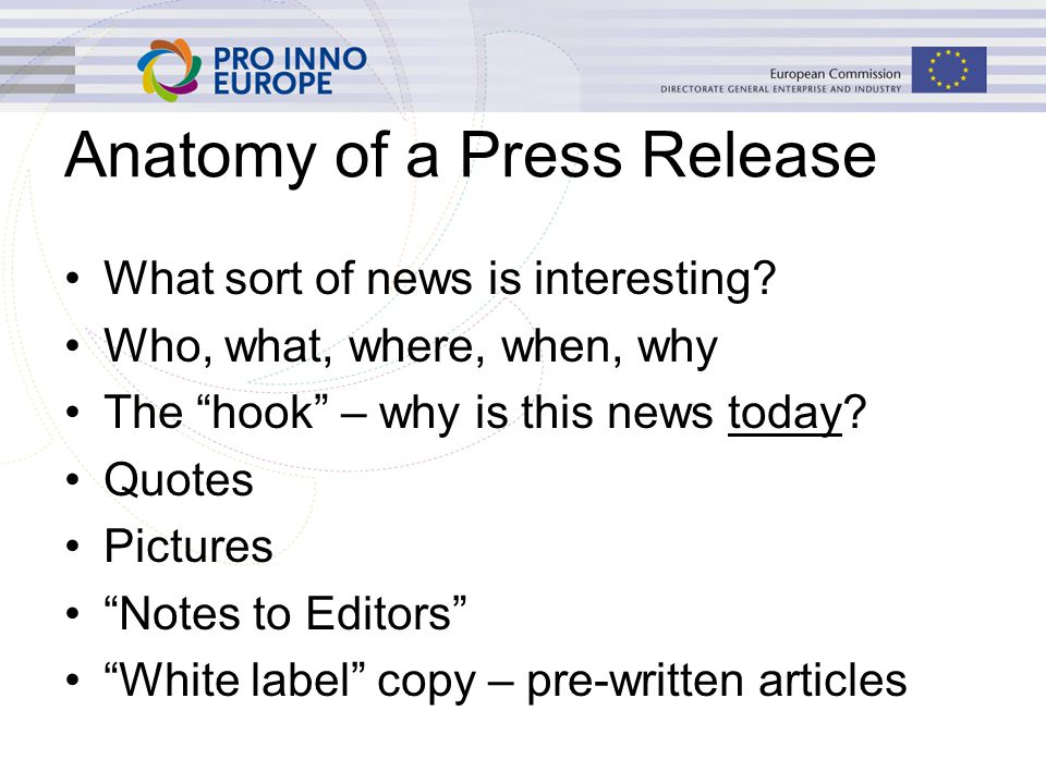 Anatomy of a Press Release What sort of news is interesting.