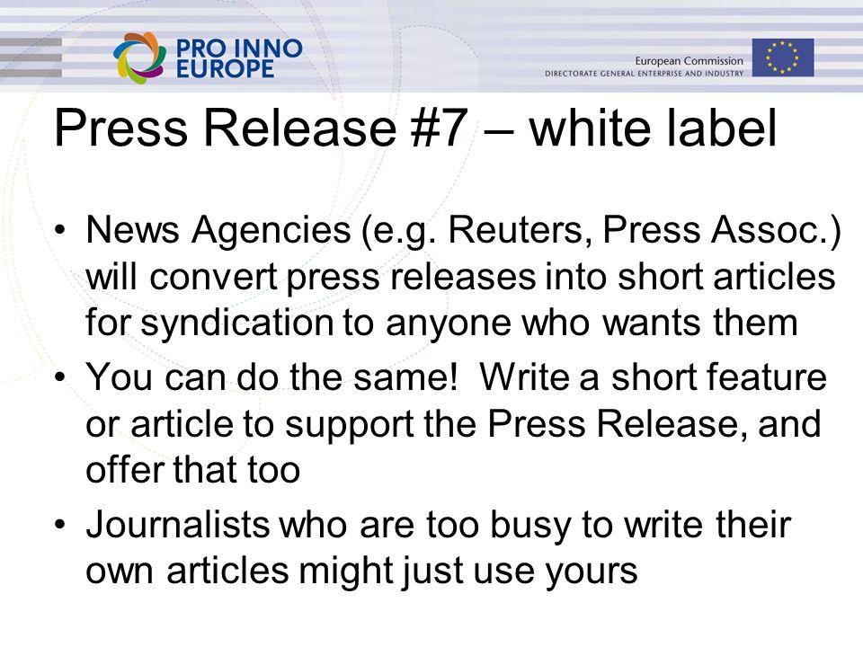 Press Release #7 – white label News Agencies (e.g.